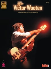 The Best of Victor Wooten (Songbook) - transcribed by Victor Wooten ebook by Victor Wooten