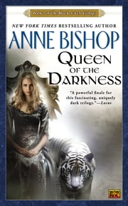 Queen of the Darkness - The Black Jewels Trilogy 3 ebook by Anne Bishop