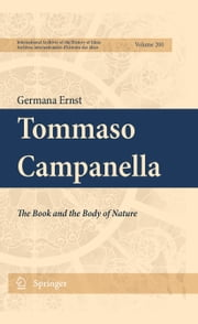 Tommaso Campanella - The Book and the Body of Nature ebook by Germana Ernst