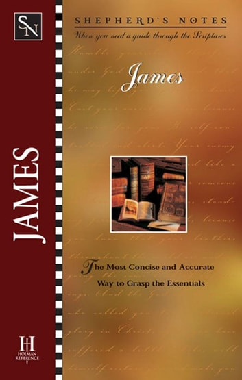 Shepherd's Notes: James ebook by Dana Gould,David  R. Shepherd