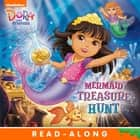 Mermaid Treasure Hunt (Dora and Friends) ebook by Nickelodeon Publishing