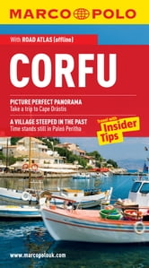 Corfu Marco Polo Travel Guide: The best guide to the Corfu: accomodation, restaurants, attractions and much more ebook by Marco Polo