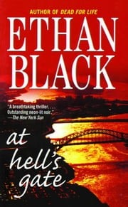 At Hell's Gate - A Novel ebook by Ethan Black