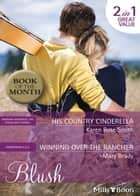 His Country Cinderella/Winning Over The Rancher ebook by Karen Rose Smith, Mary Brady