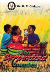 The Serpentine Enemies ebook by Dr. D. K. Olukoya
