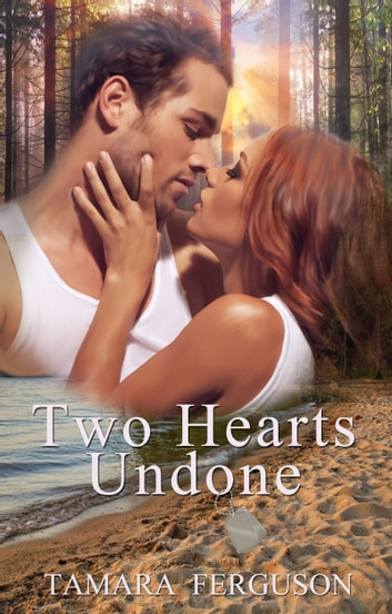Two Hearts Undone ebook by Tamara Ferguson
