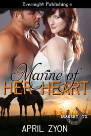 Marine of Her Heart ebook by April Zyon