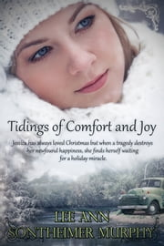 Tidings of Comfort and Joy ebook by Lee Ann Sontheimer Murphy