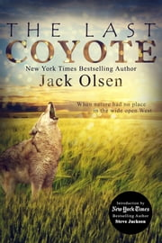 The Last Coyote ebook by Jack Olsen,Steve Jackson