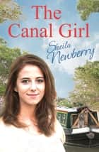 The Canal Girl Ebook di Sheila Newberry