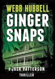 Ginger Snaps - A Novel ebook by Webb Hubbell