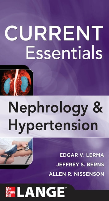 CURRENT Essentials of Nephrology & Hypertension ebook by Edger Lerma,Jeffrey S. Berns,Allen R. Nissenson