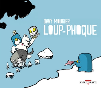 Loup-Phoque eBook by Davy Mourier