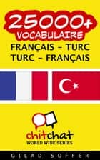 25000+ vocabulaire Français - Turc ebook by Gilad Soffer