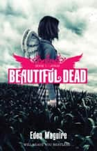 Beautiful Dead: 1: Jonas ebook by Eden Maguire