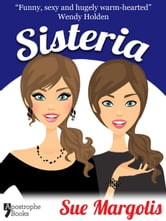 Sisteria: Best-Selling Chicklit Fiction ebook by Sue Margolis