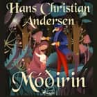 Móðirin audiobook by H.c. Andersen