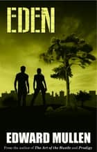 Eden ebook by Edward Mullen