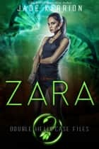 Zara ebook by Jade Kerrion, Double Helix