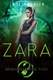 Zara ebook by Double Helix, Jade Kerrion