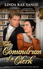 The Conundrum of a Clerk eBook by Linda Rae Sande