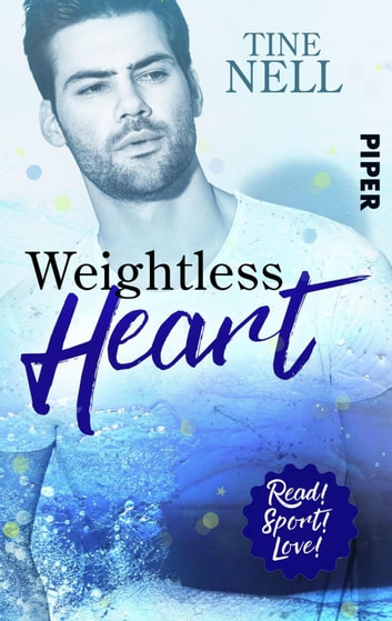 Weightless Heart - Roman ebook by Tine Nell