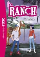 Le Ranch 19 - Inondation ebook by Télé Images Kids
