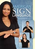 American Sign Language ebook by Catherine Nichols