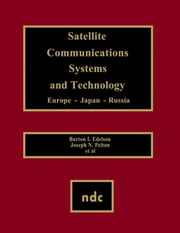 Satellite Communications Systems and Technology ebook by Unknown, Author