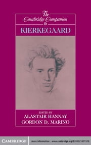 The Cambridge Companion to Kierkegaard ebook by Alastair Hannay,Gordon Daniel Marino