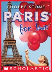 Paris for Two ebook by Phoebe Stone
