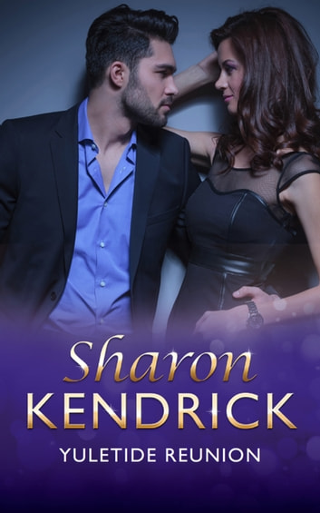 Yuletide Reunion (Mills & Boon Modern) ebook by Sharon Kendrick