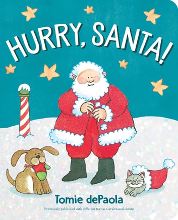 Hurry, Santa! ebook by Tomie dePaola