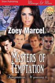 Masters of Temptation ebook by Zoey Marcel
