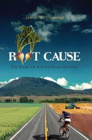 Root Cause ebook by James W. Crissman