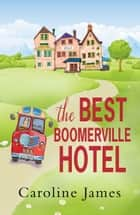 The Best Boomerville Hotel ebook by