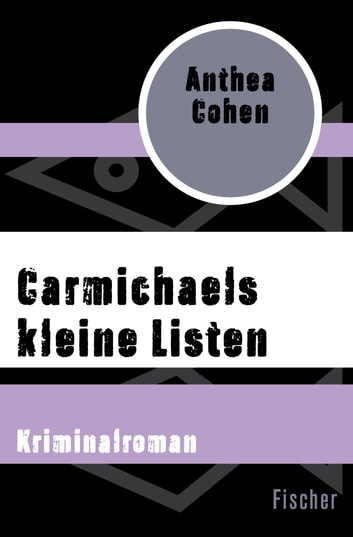 Carmichaels kleine Listen - Kriminalroman ebook by Anthea Cohen