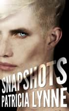 Snapshots ebook by Patricia Lynne