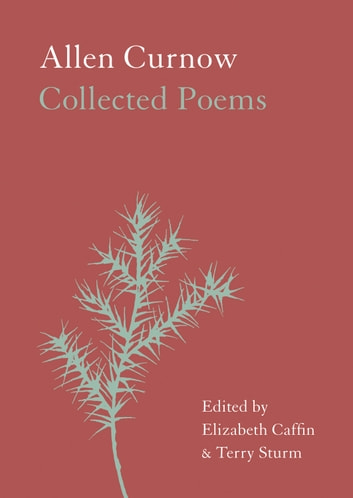 Allen Curnow - Collected Poems ebook by