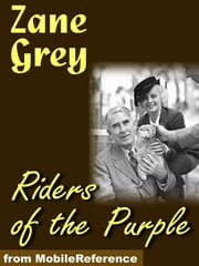 Riders Of The Purple Sage (Mobi Classics) ebook by Zane Grey