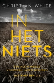 In het niets ebook by Christian White, Fanneke Cnossen