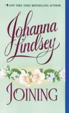 Joining ebook by Johanna Lindsey