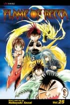Flame of Recca, Vol. 25 ebook by Nobuyuki Anzai, Nobuyuki Anzai