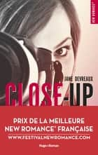 Close-Up - tome 1 Indomptable Sandre Prix de la meilleure New Romance française ebook by Jane Devreaux