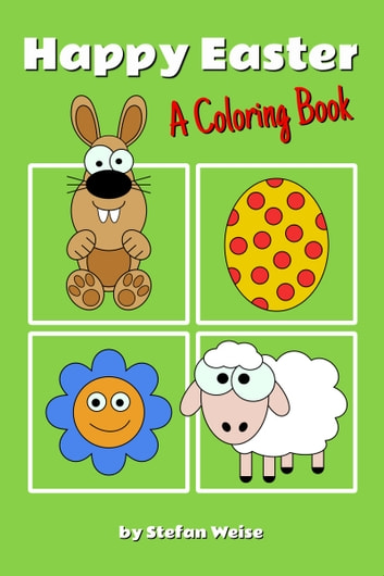 Happy Easter A Coloring Book Ebook By Stefan Weise