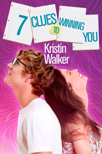 7 Clues to Winning You eBook by Kristen Walker