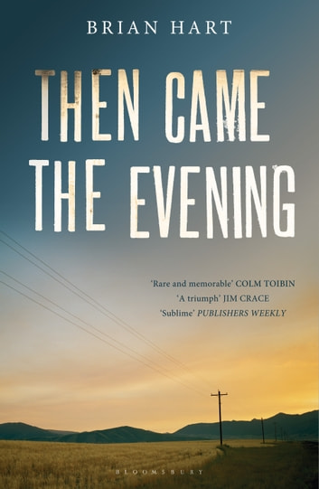 Then Came the Evening ebook by Brian Hart
