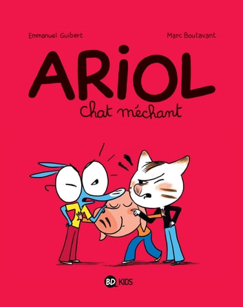 Ariol - Tome 6 - Chat méchant ebook by Emmanuel Guibert,Rémy Chaurand