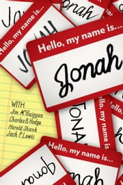 Hello, My Name Is Jonah: So Is Yours ebook by Lynette Carnahan Gray