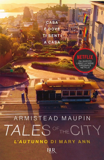 Tales of the City. L'autunno di Mary Ann eBook by Armistead Maupin